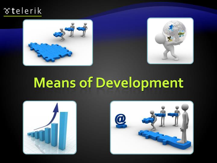 Means of Development