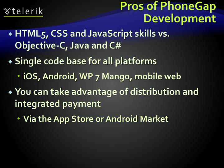 Pros of PhoneGap Development