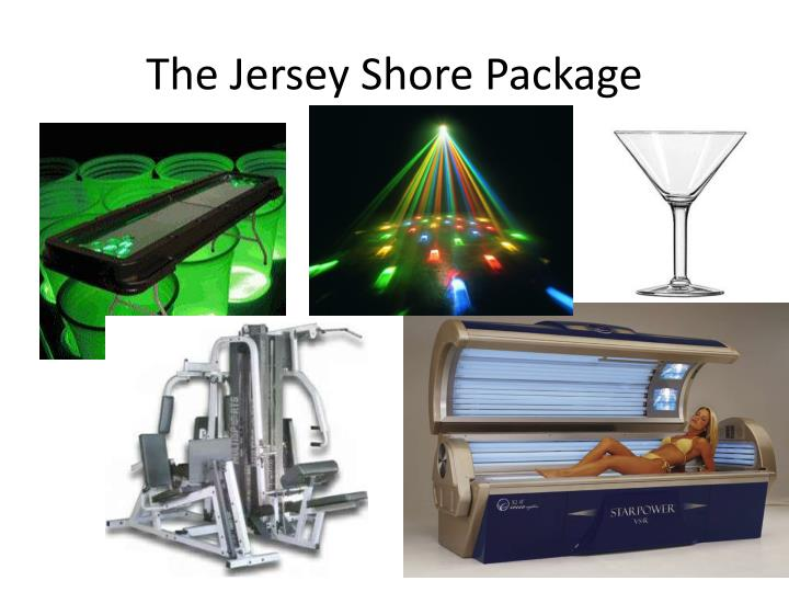 The Jersey Shore Package