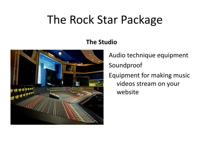 The Rock Star Package