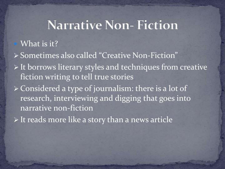 Narrative Non- Fiction