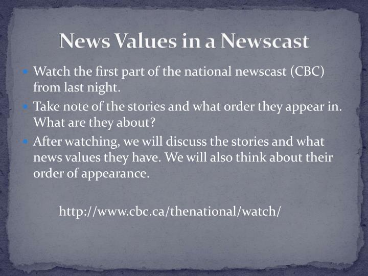 News Values in a Newscast