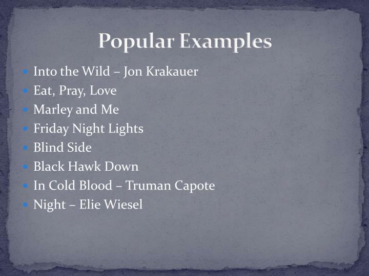 Popular Examples