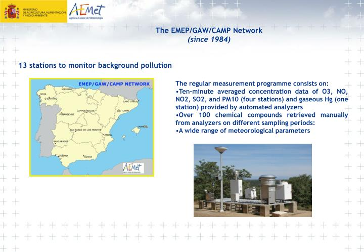 The EMEP/GAW/CAMP Network