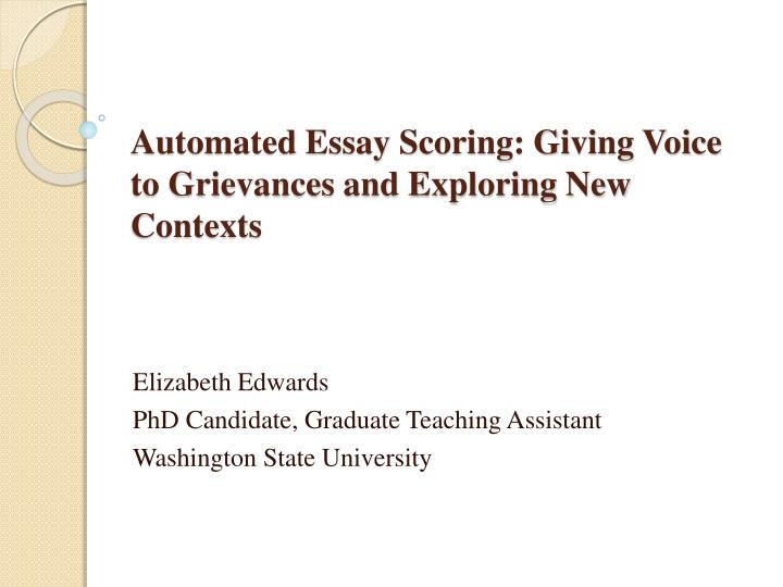 automated essay scoring giving voice to grievances and exploring new contexts n.