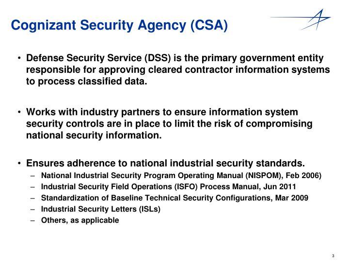 Cognizant security agency csa