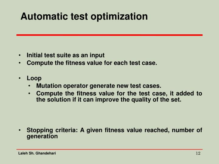 Automatic test optimization