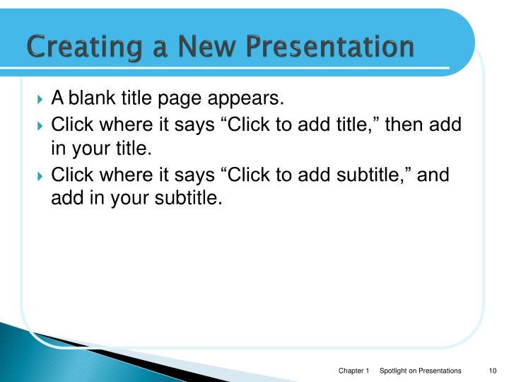 Creating a New Presentation