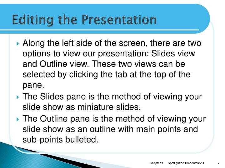 Editing the Presentation