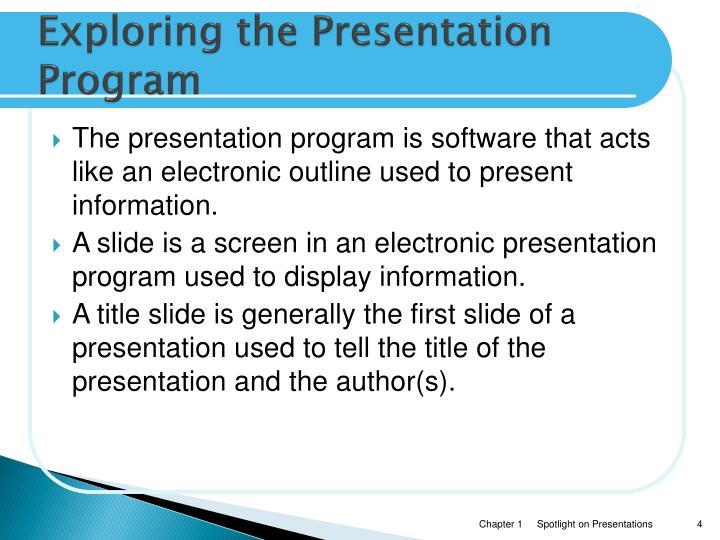 Exploring the Presentation Program