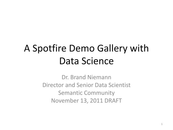PPT - A Spotfire Demo Gallery with Data Science PowerPoint