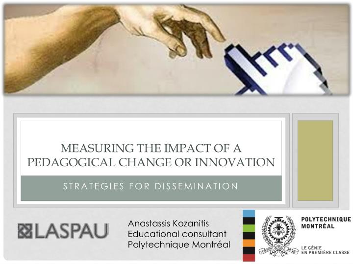 Measuring the impact of a pedagogical change or innovation