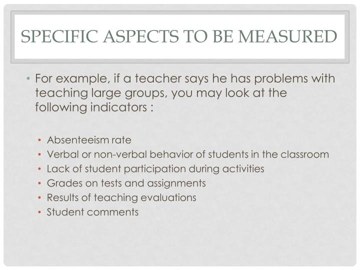 Specific aspects to be measured