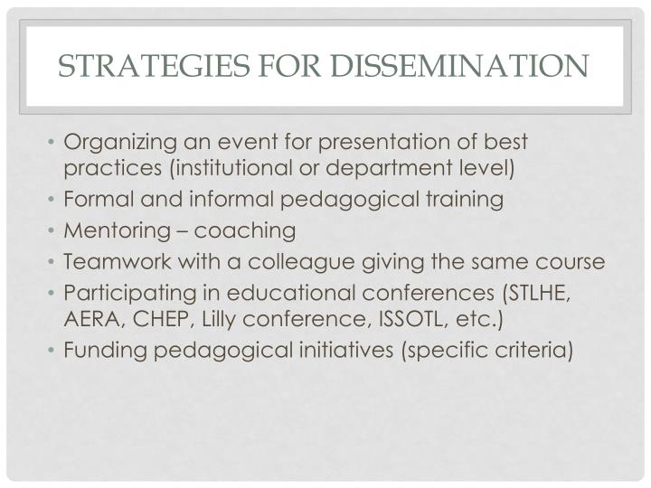 Strategies for dissemination