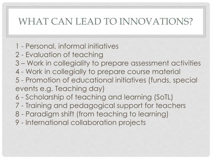 What can lead to innovations?