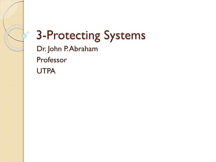 3 protecting systems