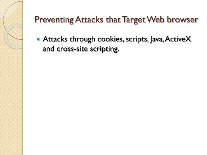 Preventing Attacks that Target Web browser