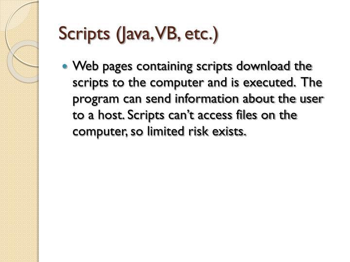Scripts (Java, VB, etc.)