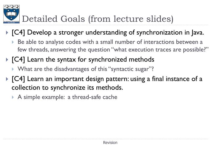 Detailed Goals (from lecture slides)