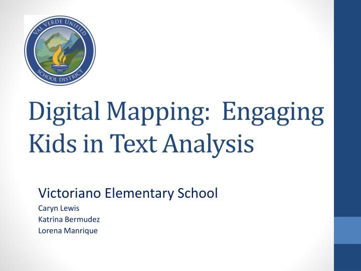 Digital mapping engaging kids in text analysis