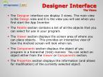 designer interface the views