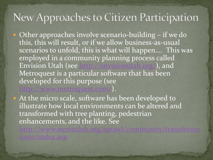 New Approaches to Citizen Participation