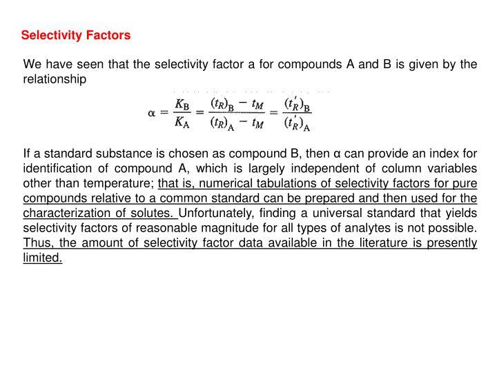 Selectivity Factors