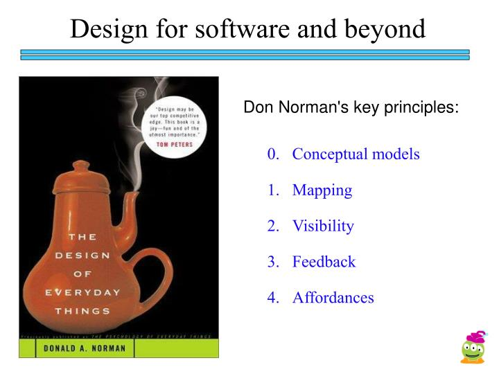 Design for software and beyond