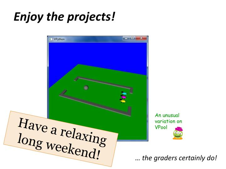 Enjoy the projects!