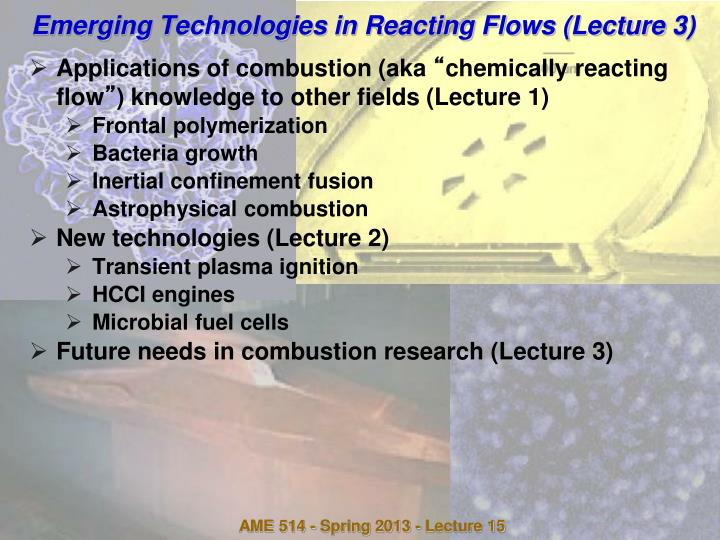 Emerging technologies in reacting flows lecture 3