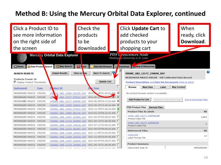 Method B: Using the Mercury Orbital Data Explorer, continued