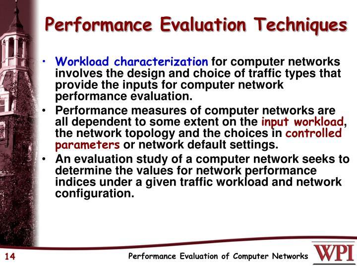 Performance Evaluation Techniques