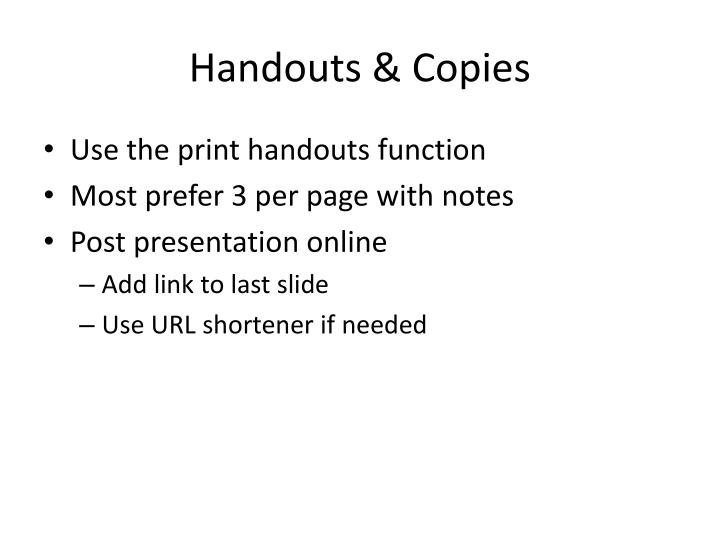 Handouts & Copies