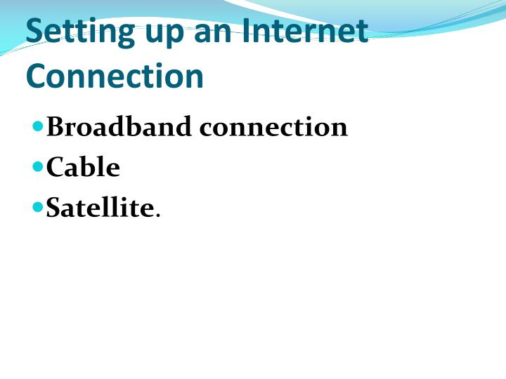 Setting up an Internet Connection