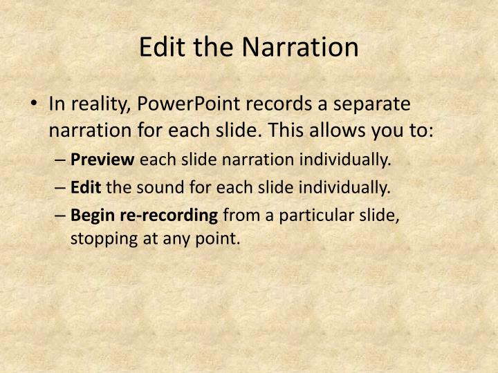Edit the Narration