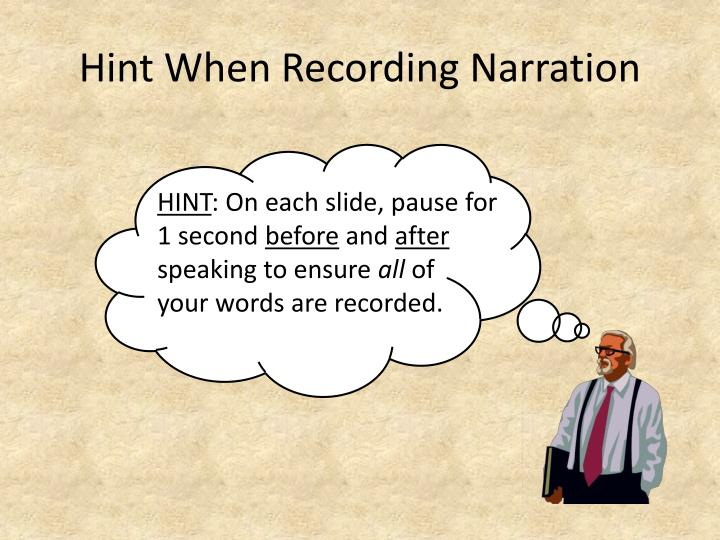 Hint When Recording Narration