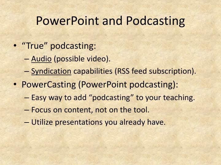 PowerPoint and Podcasting