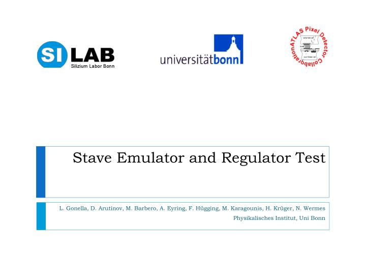 stave emulator and regulator test