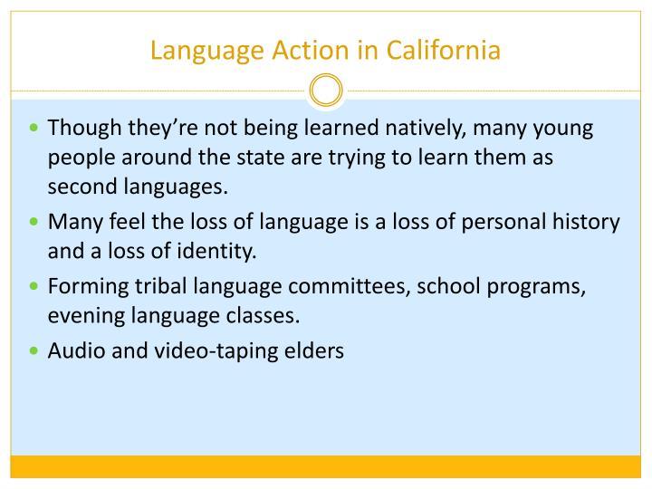 Language Action in California