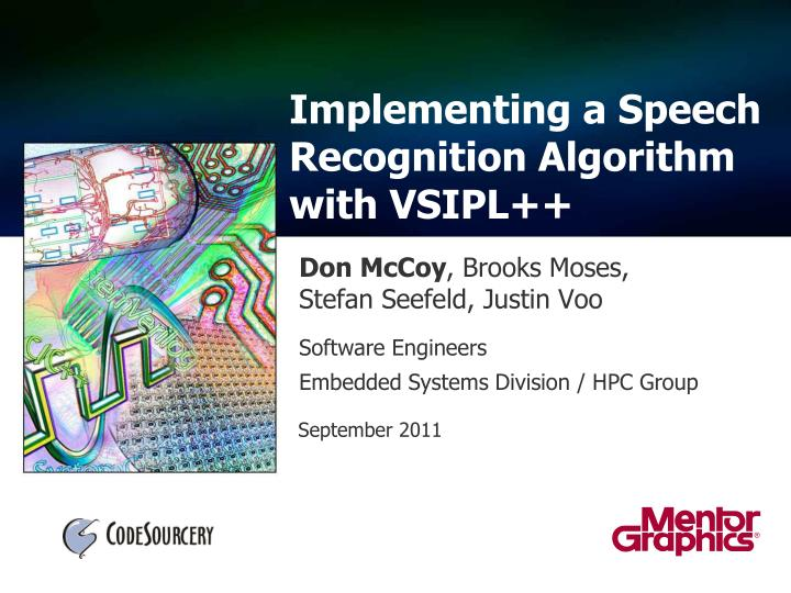 implementing a speech recognition algorithm with vsipl n.