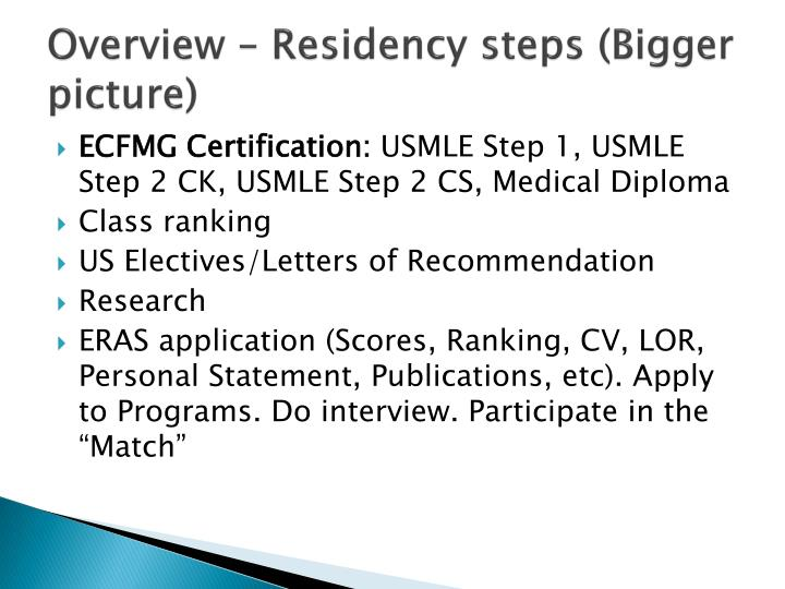Overview residency steps bigger picture
