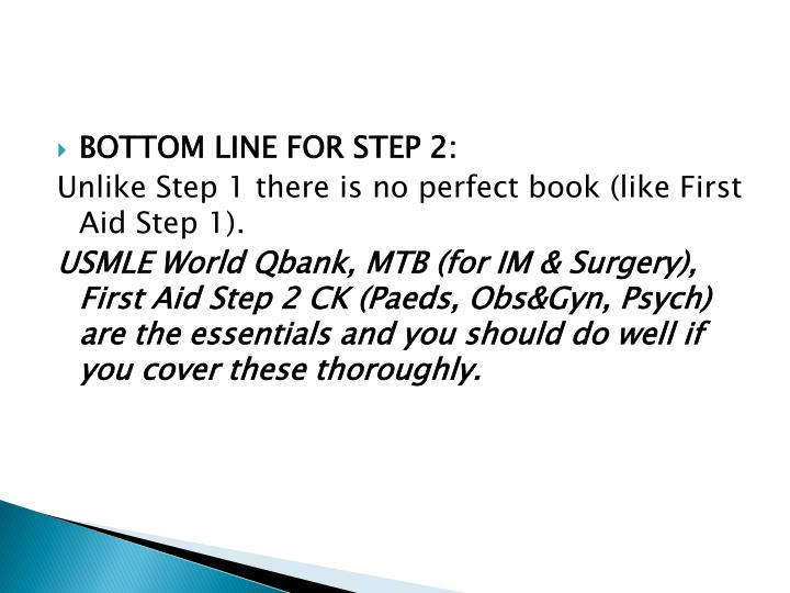 BOTTOM LINE FOR STEP 2: