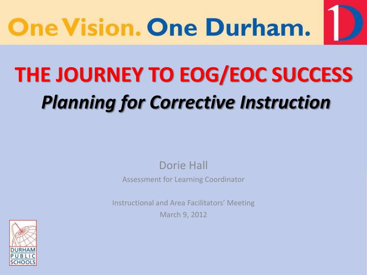 the journey to eog eoc success planning for corrective instruction n.