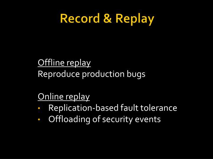 Record replay