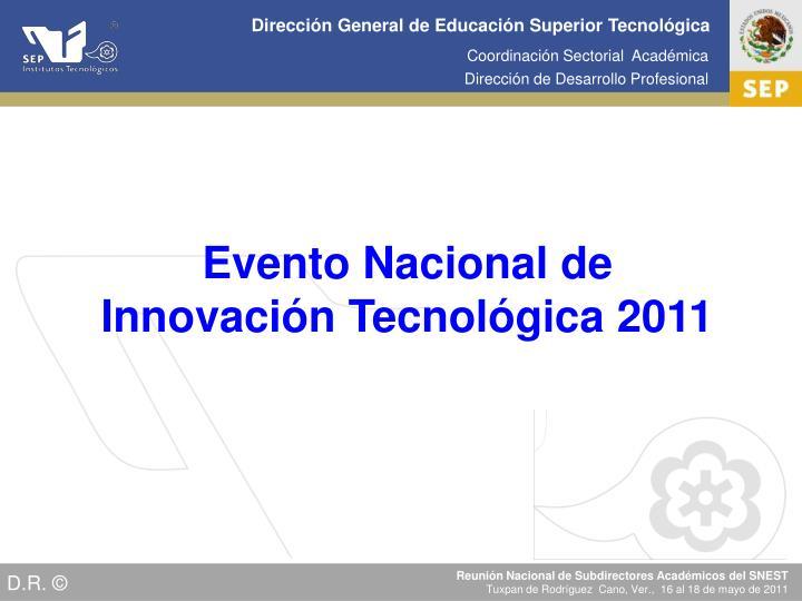 Evento Nacional de Innovación Tecnológica 2011