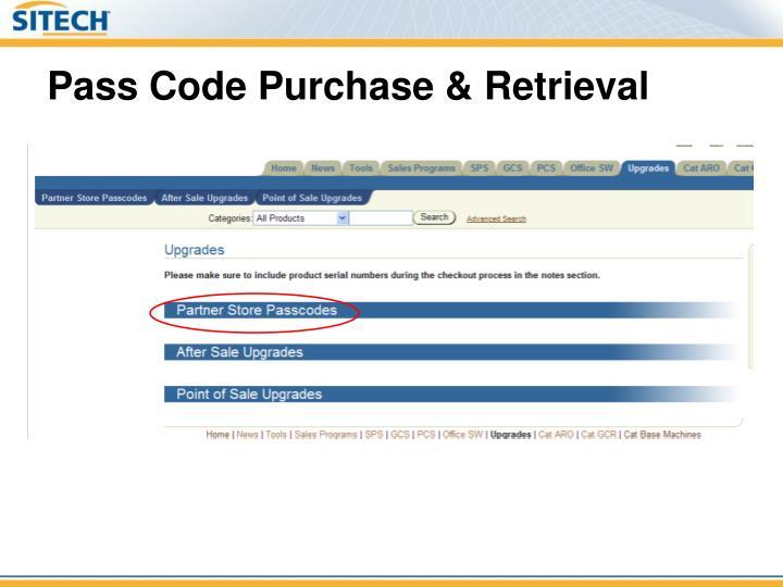 Pass Code Purchase & Retrieval