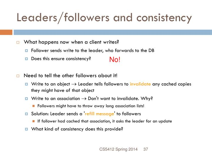 Leaders/followers and consistency