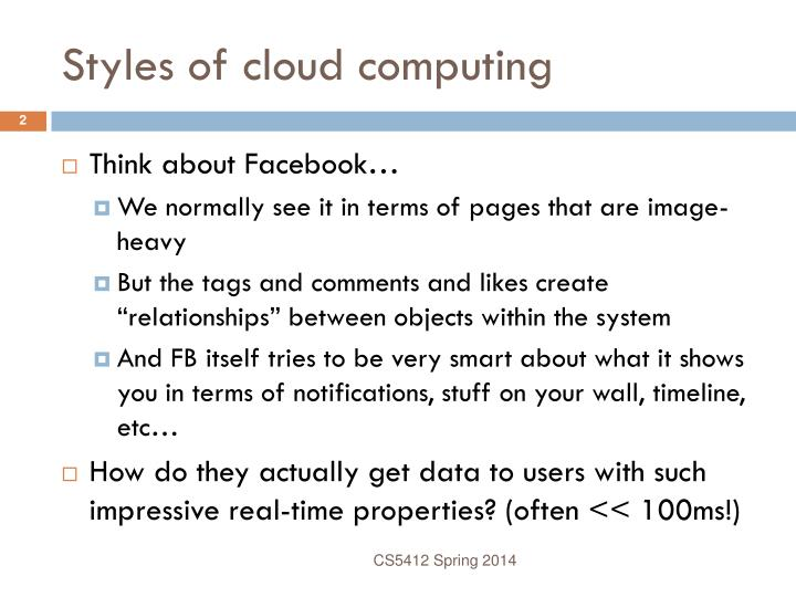 Styles of cloud computing