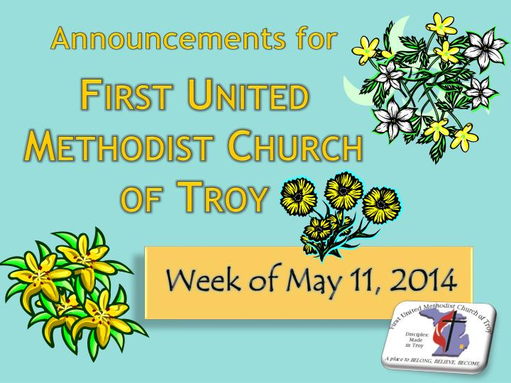 announcements for first united methodist church of troy n.