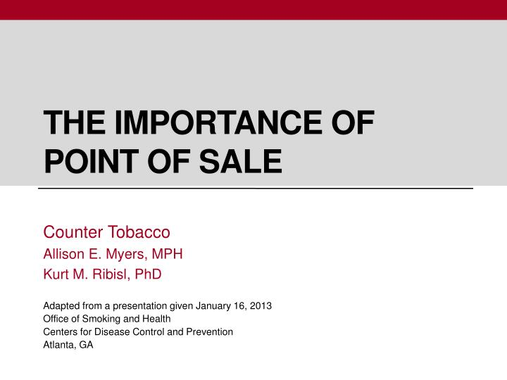 The importance of point of sale